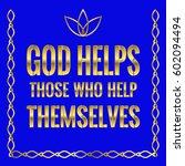 motivational quote. god helps... | Shutterstock .eps vector #602094494