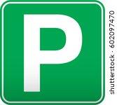 parking traffic sign  ... | Shutterstock .eps vector #602097470
