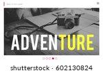 travel adventure website... | Shutterstock . vector #602130824