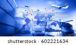 logistics and transportation of ... | Shutterstock . vector #602221634