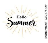 hello summer vector design... | Shutterstock .eps vector #602276729