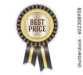 gold best price badge rosette... | Shutterstock .eps vector #602308958