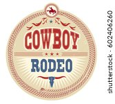 wild west rodeo label with... | Shutterstock .eps vector #602406260