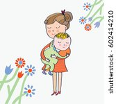greeting card with mom and baby ... | Shutterstock .eps vector #602414210