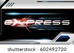 turbo express vector concept... | Shutterstock .eps vector #602492720