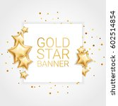 gold star banner background1 | Shutterstock .eps vector #602514854