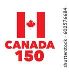 vector canadian 150 birthday... | Shutterstock .eps vector #602576684