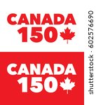 vector canada 150 years graphic ... | Shutterstock .eps vector #602576690