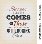 success usually comes to those... | Shutterstock .eps vector #602596208