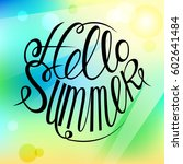 hello summer colorful card... | Shutterstock .eps vector #602641484