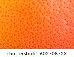 macro grapefruit texture | Shutterstock . vector #602708723