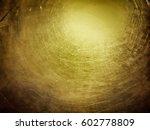 golden color of metal with... | Shutterstock . vector #602778809
