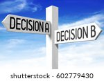 Small photo of Decision A, decision B - wooden signpost