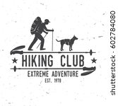 hiking club extreme adventure.... | Shutterstock .eps vector #602784080