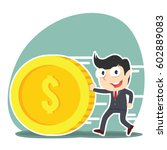 businessman pushing coin... | Shutterstock .eps vector #602889083