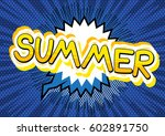 summer   comic book style word...   Shutterstock .eps vector #602891750