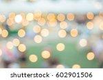 bokeh  walking street... | Shutterstock . vector #602901506