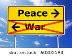 Peace And War Concept With...