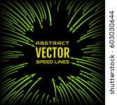speed line of bright green... | Shutterstock .eps vector #603030644