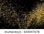 gold glitter texture isolated... | Shutterstock .eps vector #603047678