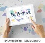 positive attitude choice... | Shutterstock . vector #603108590