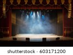 an empty stage of the theater ... | Shutterstock . vector #603171200