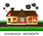 house on fire  safety first | Shutterstock .eps vector #603180470