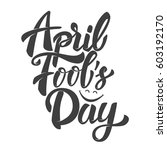 april fools day. hand drawn... | Shutterstock . vector #603192170