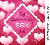 big valentines day sale 35...   Shutterstock . vector #603258203
