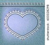denim valentines day background.... | Shutterstock . vector #603328298