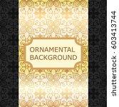 luxury ornamental vintage... | Shutterstock .eps vector #603413744