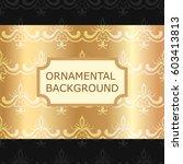 luxury ornamental vintage...   Shutterstock .eps vector #603413813