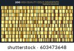 gold golden gradient pattern... | Shutterstock .eps vector #603473648