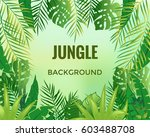 jungle background. jungle trees ... | Shutterstock .eps vector #603488708