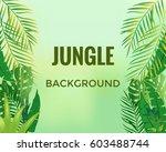 jungle background. jungle trees ... | Shutterstock .eps vector #603488744