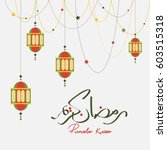 ramadan kareem beautiful... | Shutterstock .eps vector #603515318