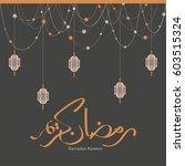 ramadan kareem beautiful... | Shutterstock .eps vector #603515324