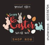 happy easter sale banner vector ... | Shutterstock .eps vector #603558704