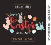 happy easter sale banner vector ... | Shutterstock .eps vector #603558704
