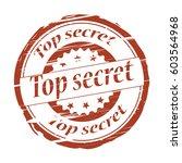 top secret grunge stamp. | Shutterstock . vector #603564968