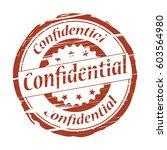 confidential grunge stamp. | Shutterstock . vector #603564980