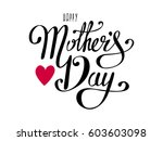 happy mother's day greeting... | Shutterstock .eps vector #603603098
