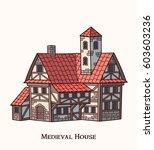 medieval house. | Shutterstock .eps vector #603603236