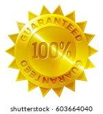 a gold medal 100 percent... | Shutterstock .eps vector #603664040