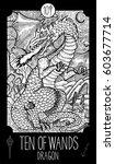 ten of wands. dragon. minor... | Shutterstock .eps vector #603677714