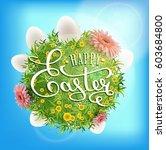 happy easter caligraphic...   Shutterstock .eps vector #603684800