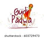gudi padwa celebration greeting ... | Shutterstock .eps vector #603729473