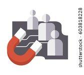 customers attracting magnet ... | Shutterstock .eps vector #603818228