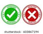 approved  rejected stamp. dirty ... | Shutterstock .eps vector #603867194