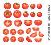 collection of chopped tomatoes... | Shutterstock .eps vector #603873029